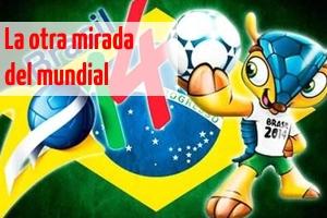 la otra mirada del mundial nodal brasil 2014