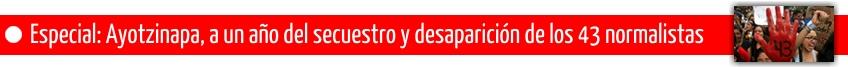 Especial ayotzinapa